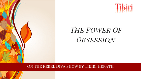 The Power of Obsession